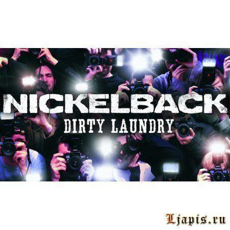 Nickelback выпустили кавер-сингл Dirty Laundry