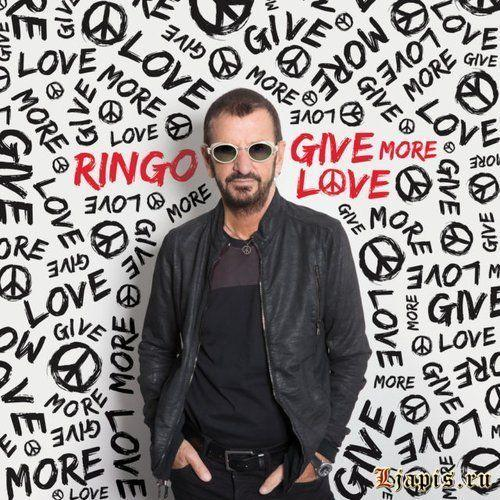 Ringo Starr выпустил Give More Love