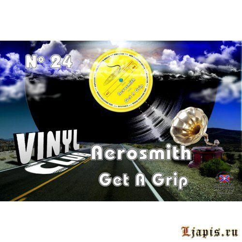 Vinyl CluB #24 — Aerosmith — Get A Grip