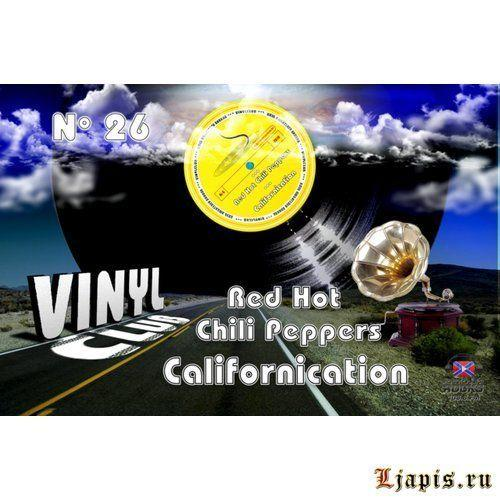 Vinyl CluB #26 — Red Hot Chili Peppers — Californication